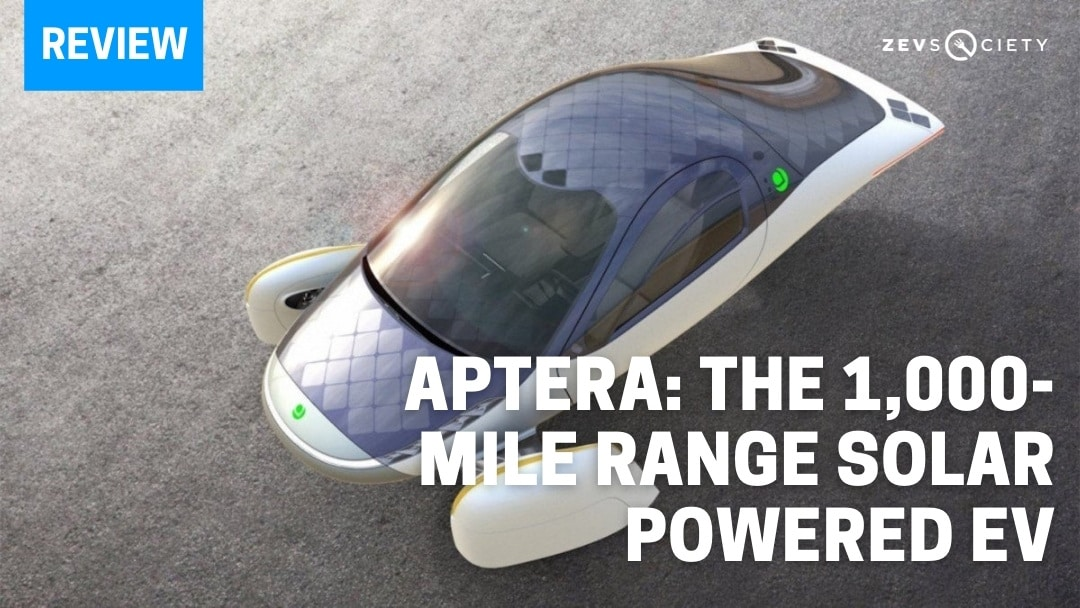 Aptera: About the Company and Its 1000-Mile Range Solar Powered EV